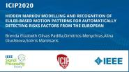 HIDDEN MARKOV MODELLING AND RECOGNITION OF EULER-BASED MOTION PATTERNS FOR AUTOMATICALLY DETECTING RISKS FACTORS FROM THE EUROPEAN ASSEMBLY WORKSHEET