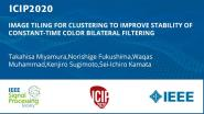 IMAGE TILING FOR CLUSTERING TO IMPROVE STABILITY OF CONSTANT-TIME COLOR BILATERAL FILTERING
