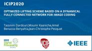 OPTIMIZED LIFTING SCHEME BASED ON A DYNAMICAL FULLY CONNECTED NETWORK FOR IMAGE CODING
