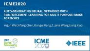 AUTO-GENERATING NEURAL NETWORKS WITH REINFORCEMENT LEARNING FOR MULTI-PURPOSE IMAGE FORENSICS