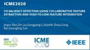 CO-SALIENCY DETECTION USING COLLABORATIVE FEATURE EXTRACTION AND HIGH-TO-LOW FEATURE INTEGRATION