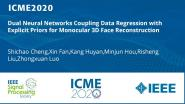 Dual Neural Networks Coupling Data Regression with Explicit Priors for Monocular 3D Face Reconstruction