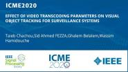 EFFECT OF VIDEO TRANSCODING PARAMETERS ON VISUAL OBJECT TRACKING FOR SURVEILLANCE SYSTEMS