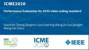 Performance Evaluation for AVS3 video coding standard