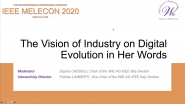 IEEE Melecon 2020 - IEEE Women In Engineering Event - The Vision of Industry on Digital Evolution in Her Words