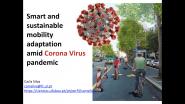 IEEE Melecon 2020 - Tutorial Track 1 - Smart & Sustainable Mobility Adaptation Amid Corona Virus Pandemic