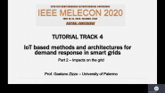 IEEE Melecon 2020 - Tutorial Track 4, Part 2 - Gaetano Zizzo - Impacts on the Grid: IoT-based Methods & Architectures