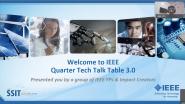 IEEE Quarter Tech Talk Table 3.0   IEEE QT3 Initiative