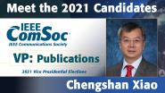 Meet the 2021 ComSoc Candidates: Chengshan Xiao, Candidate for VP of Publications