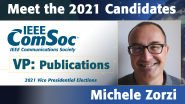 Meet the 2021 ComSoc Candidates: Michele Zorzi, Candidate for VP of Publications