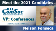 Meet the 2021 ComSoc Candidates: Nelson Fonseca, Candidate for VP of Conferences