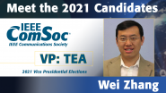 Meet the 2021 ComSoc Candidates: Wei Zhang, Candidate for Technical & Educational Activities