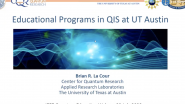 Educational Program in QIS at UT Austin by Brian La Cour