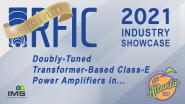 Tolga Dinc - RFIC Industry Showcase - IMS 2021