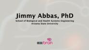 IEEE Brain: the Neurotech Interviews - Jimmy Abbas