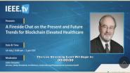 Gora Datta - Fireside Chat - IEEE Healthcare: Blockchain & AI Virtual Series