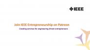 Join IEEE Entrepreneurship on Patreon!