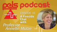 PELS Podcast Episode 10 - A Fireside Chat with Annette Mutze