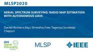 AERIAL SPECTRUM SURVEYING: RADIO MAP ESTIMATION WITH AUTONOMOUS UAVS