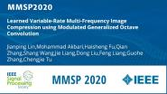 Learned Variable-Rate Multi-Frequency Image Compression using Modulated Generalized Octave Convolution
