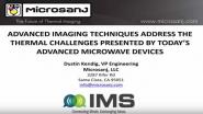 Advanced Imaging Techniques Address the Thermal Challenges Presented by Today's Advanced Microwave Devices