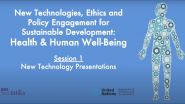 Health & Human Well-Being | Session 1: New Technology Presentations | IEEE TechEthics & UN-DESA