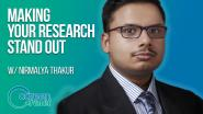 Career Reset: Nirmalya Thakur - Making Your Research Stand Out