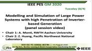 2020 PES GM 8/4 Panel Video: Modelling and Simulation of Large Power Systems with high Penetration of Inverter-based Generation