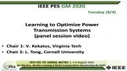 2020 PES GM 8/4 Panel Video: Learning to Optimize Power Transmission Systems