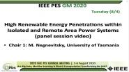 2020 PES GM 8/4 Panel Video: High Renewable Energy Penetrations within Isolated and Remote Area Power Systems