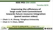 2020 PES GM 8/4 Panel Video: Improving the efficiency of large scale Unit Commitment towards future resource Integration
