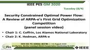 2020 PES GM 8/4 Panel Video: Security Constrained Optimal Power Flow: A Review of ARPA-e's First Grid Optimization Competition
