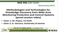 2020 PES GM 8/5 Panel Video: Methodologies and Technologies for Knowledge Discovery from Wide Area Monitoring Protective and Control Systems