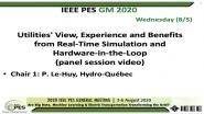 2020 PES GM 8/5 Panel Video: Utilities' View, Experience and Benefits from Real-Time Simulation and Hardware-in-the-Loop