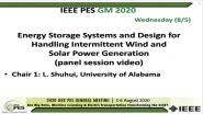 2020 PES GM 8/5 Panel Video: Energy Storage Systems and Design for Handling Intermittent Wind and Solar Power Generation