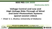2020 PES GM 8/5 Panel Video: Voltage Control and Low and High Voltage Ride-Through of Wind and Solar Photovoltaic Systems