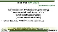 2020 PES GM 8/5 Panel Video: Advances on Systems Engineering Frameworks of Smart City and Intelligent Grids