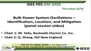 2020 PES GM 8/6 Panel Video: Bulk Power System Oscillations ? Identification, Location, and Mitigation