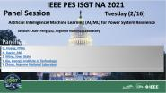 2021 PES ISGT NA 2/16 Panel Video: Artificial Intelligence/Machine Learning (AI/ML) for Power System Resilience