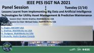 2021 PES ISGT NA 2/16 Panel Video: Lessons Learnt from Implementing Big Data and Artificial Intelligence Technologies for Utility Asset Management & Predictive Maintenance