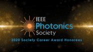 IEEE Photonics Society Awards 2020