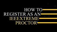 Proctor Registration Process for IEEEXtreme