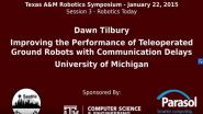 Improving the performance of teleoperated ground robots with communication delays