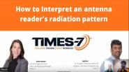 How to Interpret Reader Antenna's Radiation pattern - A guide for RAIN RFID Systems Integrators