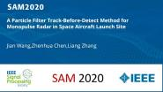 A Particle Filter Track-Before-Detect Method for Monopulse Radar in Space Aircraft Launch Site