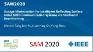 Outage Minimization for Intelligent Reflecting Surface Aided MISO Communication Systems via Stochastic Beamforming