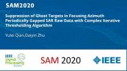 Suppression of Ghost Targets in Focusing Azimuth Periodically Gapped SAR Raw Data with Complex Iterative Thresholding Algorithm