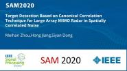 Target Detection Based on Canonical Correlation Technique for Large Array MIMO Radar in Spatially Correlated Noise