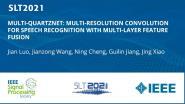 Multi-Quartznet: Multi-Resolution Convolution For Speech Recognition With Multi-Layer Feature Fusion