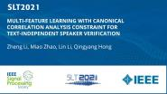 Multi-Feature Learning With Canonical Correlation Analysis Constraint For Text-Independent Speaker Verification